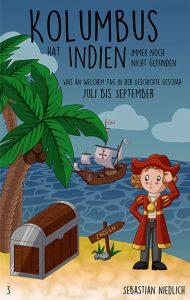 Kolumbus hat Indien immer noch nicht gefunden Band 3